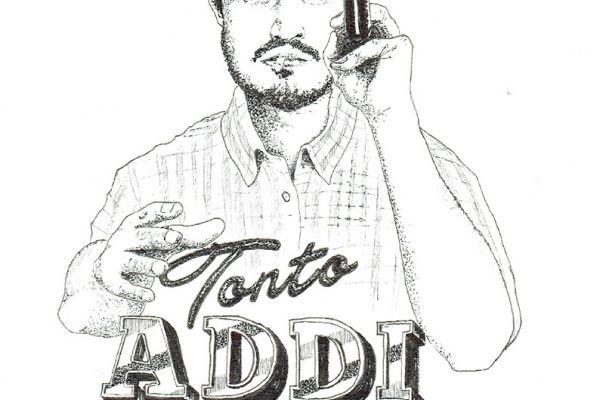 Tonto Addi © Laska